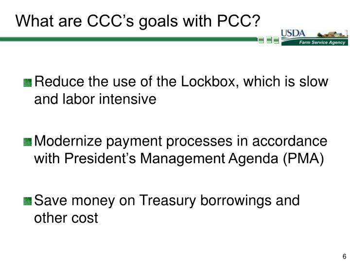 What are CCC's goals with PCC?