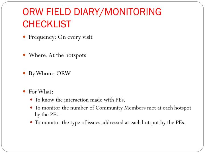 ORW FIELD DIARY/MONITORING CHECKLIST