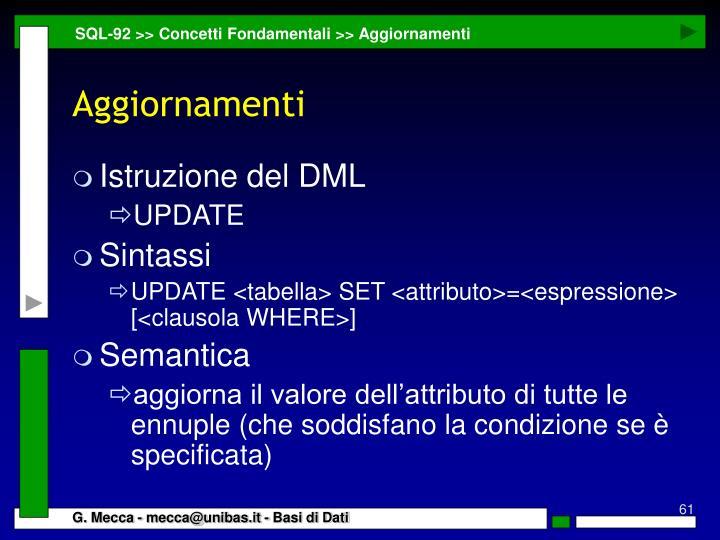 SQL-92 >> Concetti Fondamentali >> Aggiornamenti