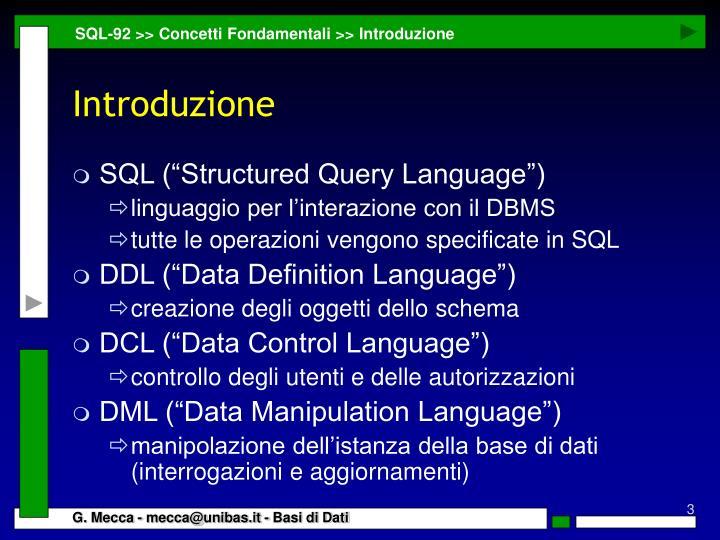 SQL-92 >> Concetti Fondamentali >> Introduzione