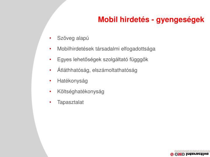 Mobil hirdetés - gyengeségek