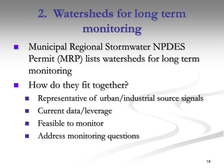 2.  Watersheds for long term monitoring