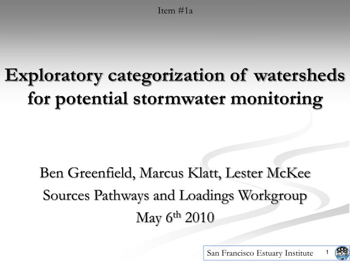Exploratory categorization of watersheds for potential stormwater monitoring