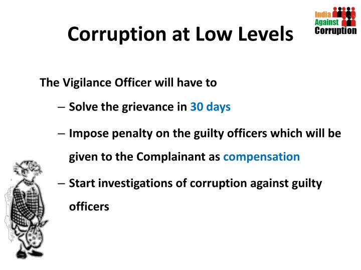 Corruption at Low Levels