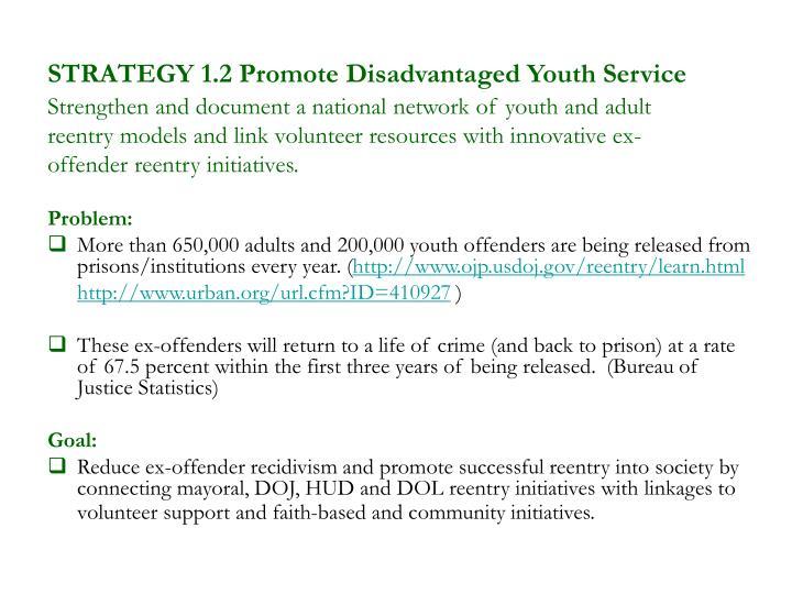 STRATEGY 1.2 Promote Disadvantaged Youth Service