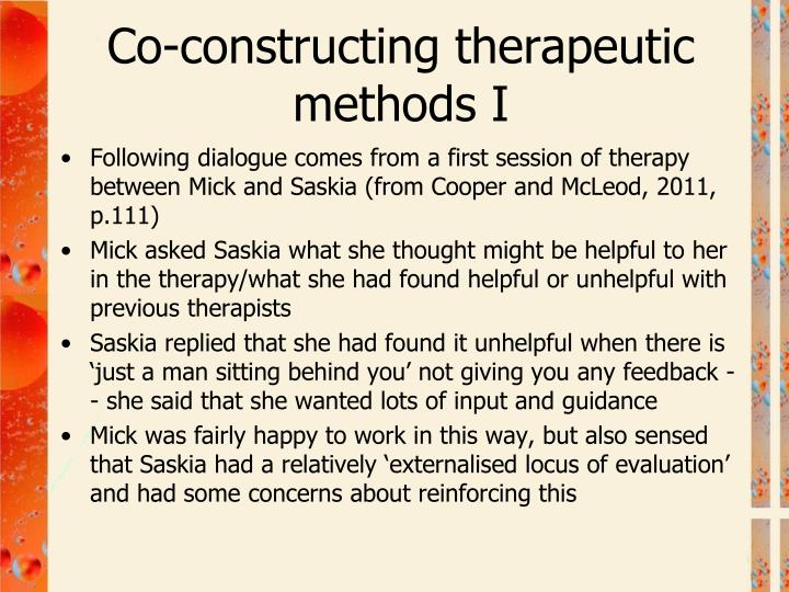 Co-constructing therapeutic methods I