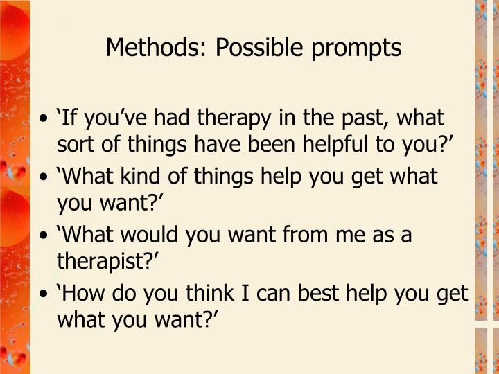 Methods: Possible prompts