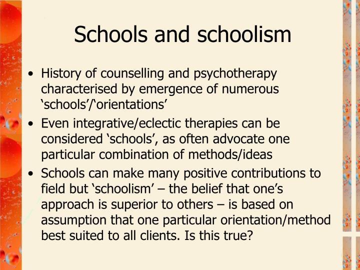 Schools and schoolism