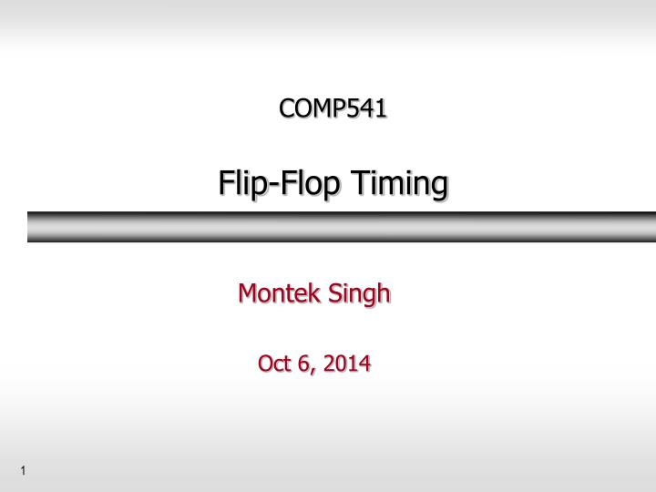 Comp541 flip flop timing