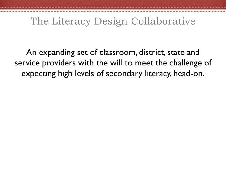 The Literacy Design Collaborative