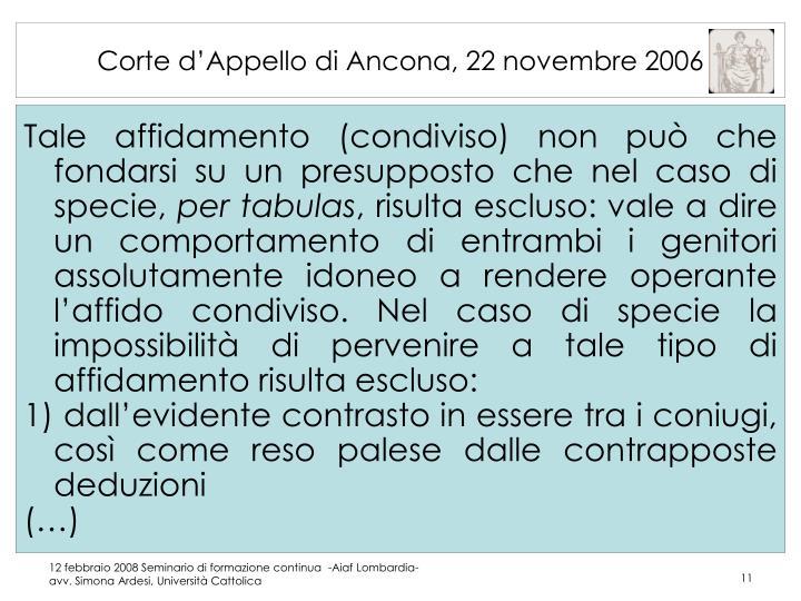 Corte d'Appello di Ancona, 22 novembre 2006