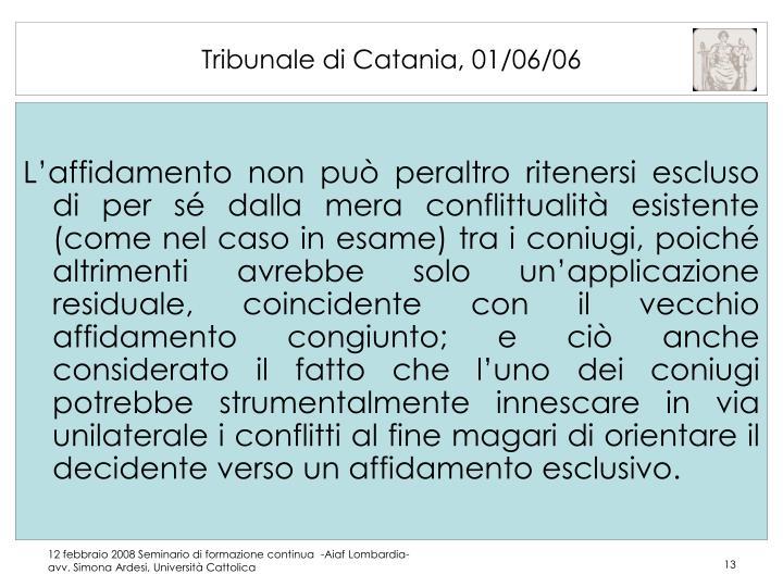 Tribunale di Catania, 01/06/06
