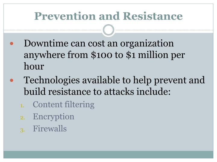 Prevention and Resistance