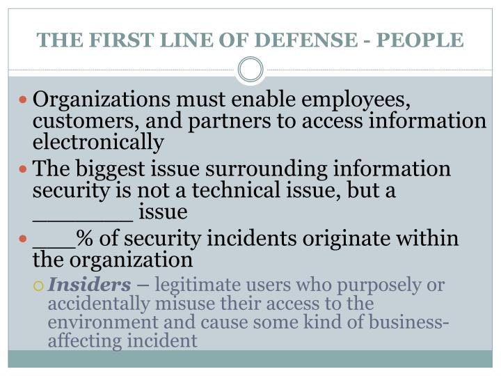 THE FIRST LINE OF DEFENSE - PEOPLE