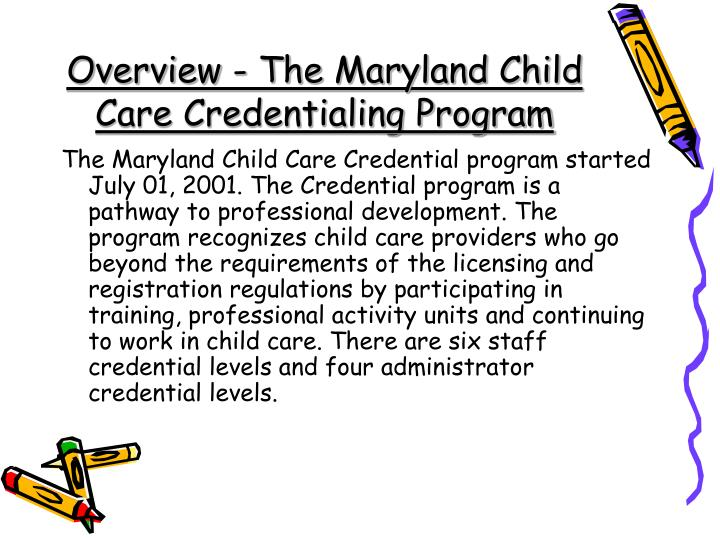 Overview the maryland child care credentialing program