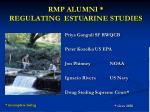 rmp alumni regulating estuarine studies