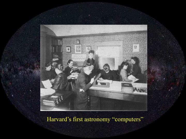 "Harvard's first astronomy ""computers"""