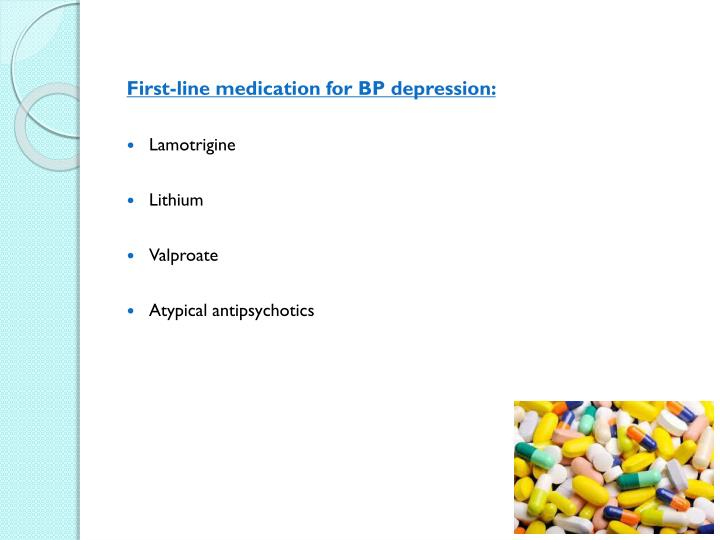 First-line medication for BP depression: