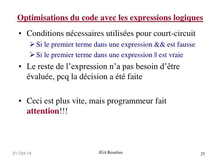 Optimisations du code avec les expressions logiques