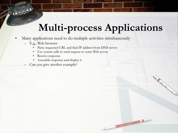 Multi-process Applications