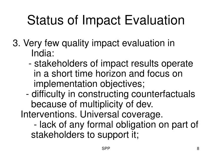 Status of Impact Evaluation