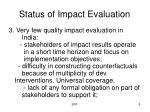 status of impact evaluation