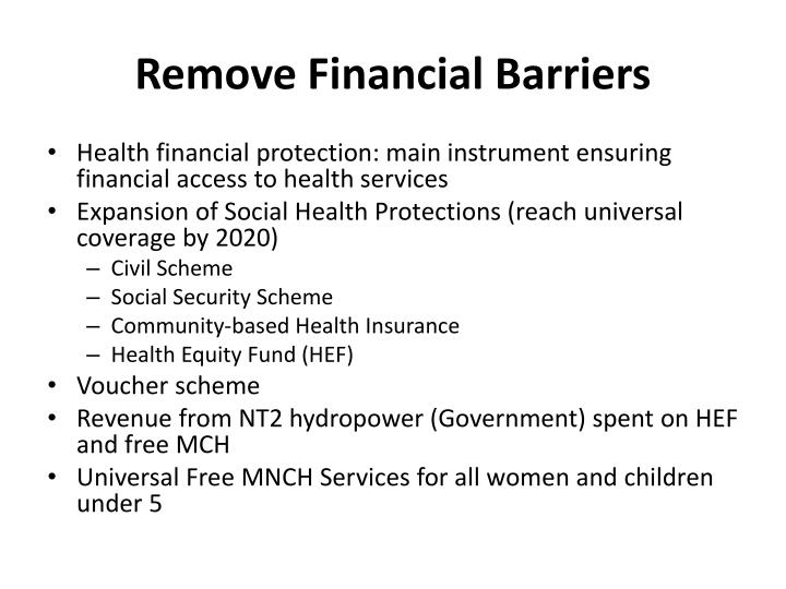 Remove Financial Barriers