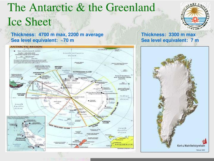 The Antarctic & the Greenland