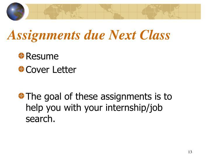 Assignments due Next Class
