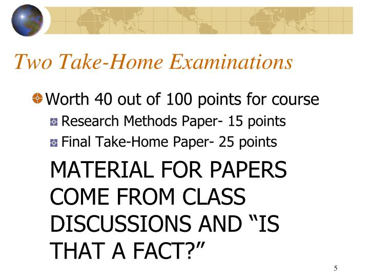 Two Take-Home Examinations