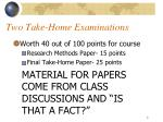 two take home examinations