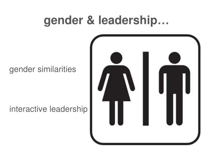 gender & leadership…