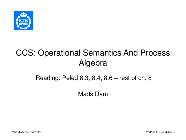 Ccs operational semantics and process algebra