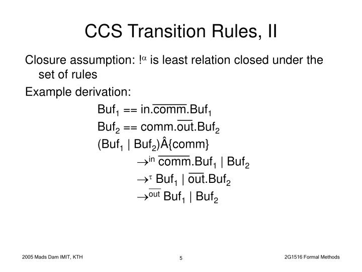 CCS Transition Rules, II