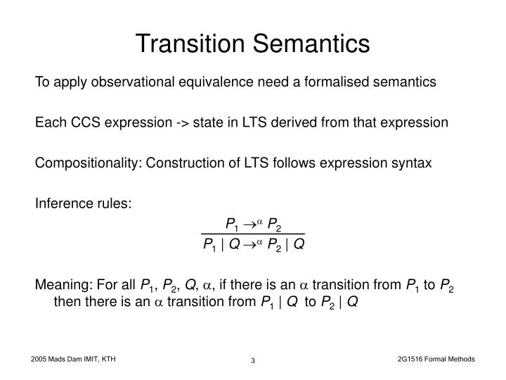 Transition semantics