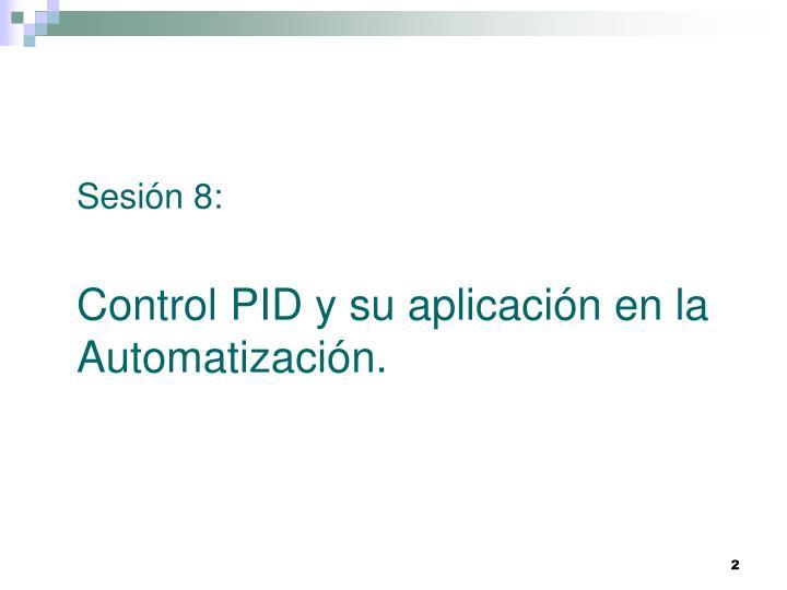 Sesión 8: