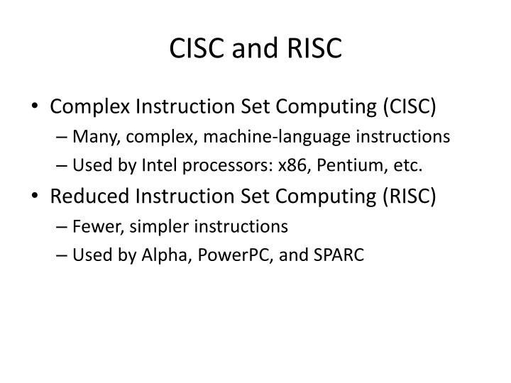CISC and RISC