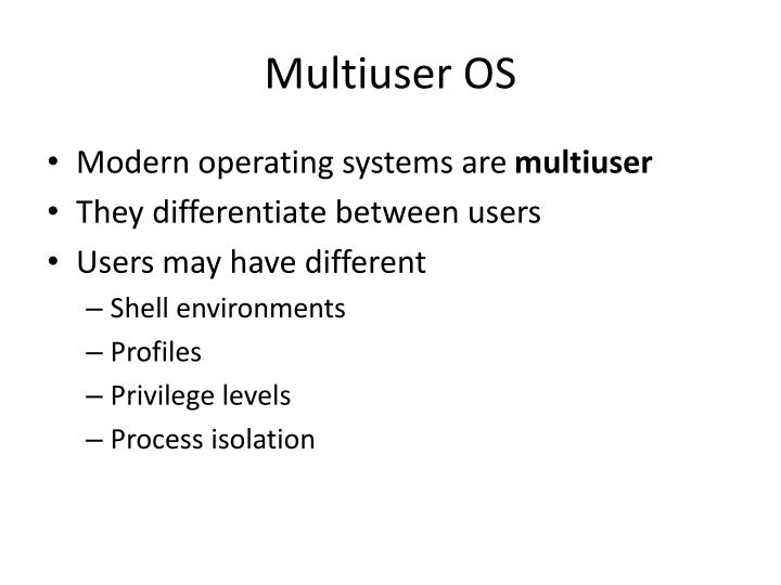 Multiuser OS