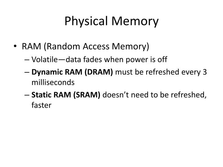 Physical Memory