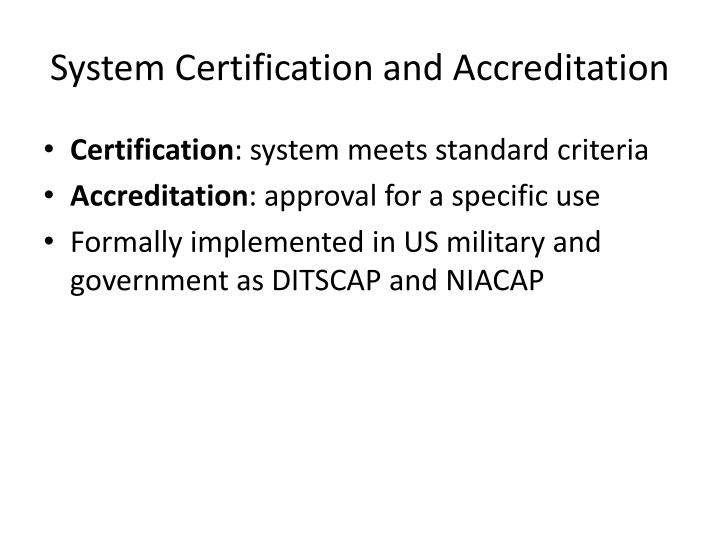 System Certification and Accreditation
