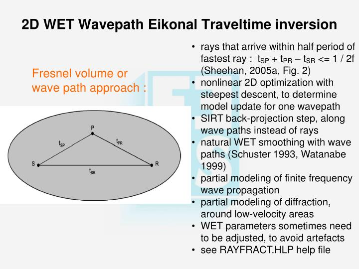 2d wet wavepath eikonal traveltime inversion