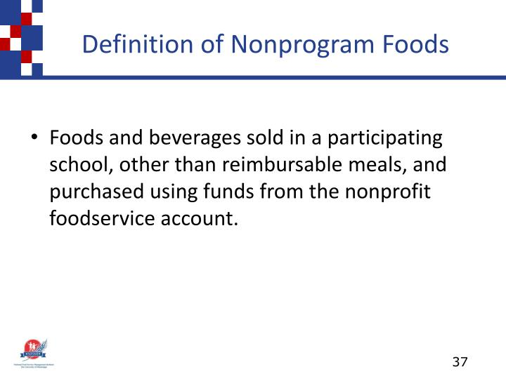 Definition of Nonprogram Foods