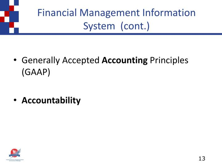 Financial Management Information System  (cont.)