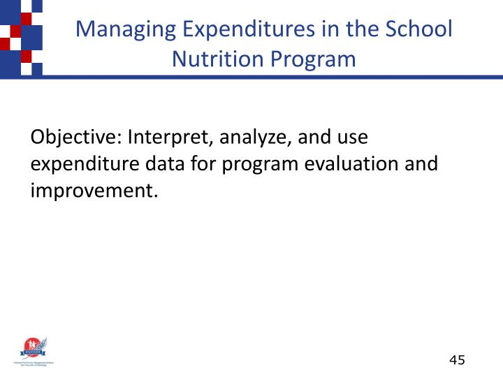 Managing Expenditures in the School Nutrition Program