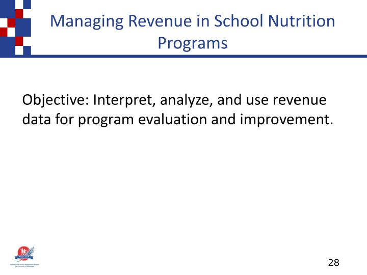 Managing Revenue in School Nutrition Programs