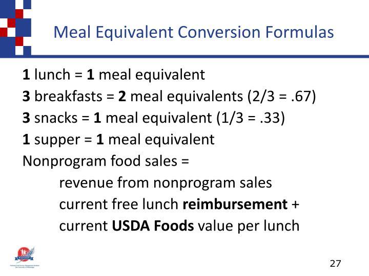 Meal Equivalent Conversion Formulas