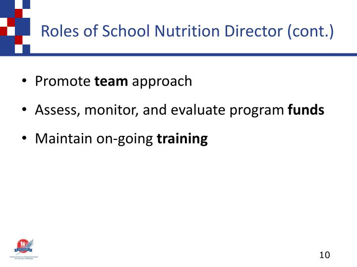 Roles of School Nutrition Director (cont.)