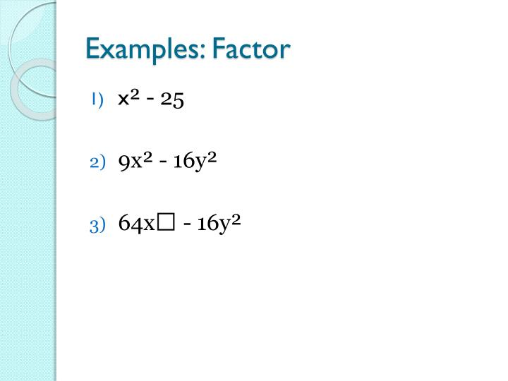 Examples: Factor