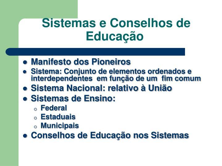 Sistemas e Conselhos de Educação