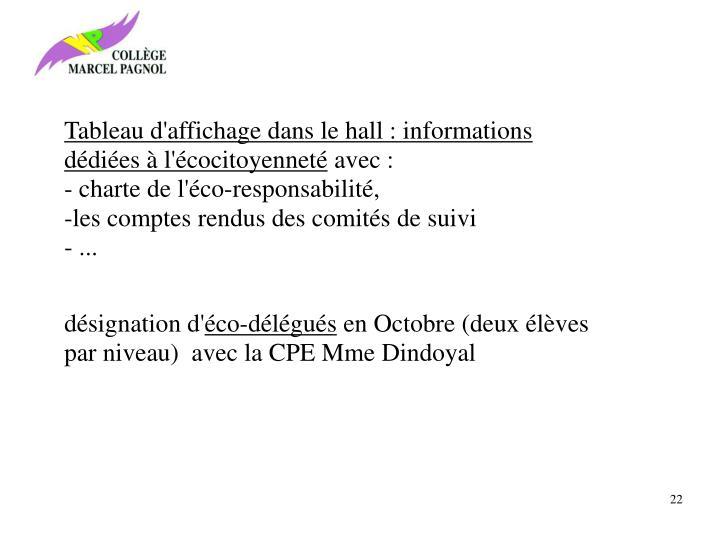 Tableau d'affichage dans le hall : informations dédiées à l'écocitoyenneté